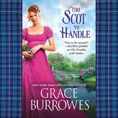 Too Scot to Handle Audiobook, by Grace Burrowes