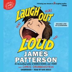 Laugh Out Loud Audiobook, by Chris Grabenstein, James Patterson