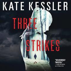Three Strikes Audiobook, by Kate Kessler