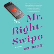 Mr. Right-Swipe Audiobook, by Ricki Schultz