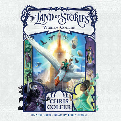 The Land of Stories: Worlds Collide Audiobook, by Chris Colfer