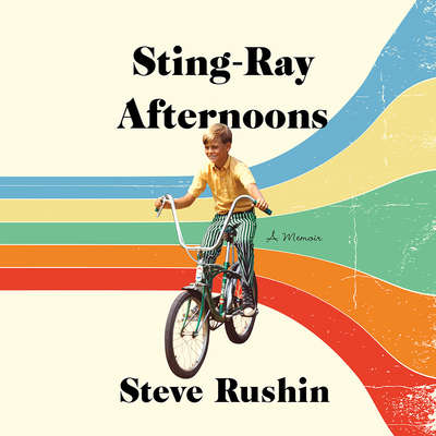 Sting-Ray Afternoons: A Memoir Audiobook, by Steve Rushin