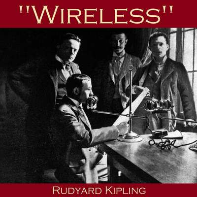 Wireless Audiobook, by Rudyard Kipling