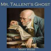 Mr. Tallents Ghost Audiobook, by Mary Webb