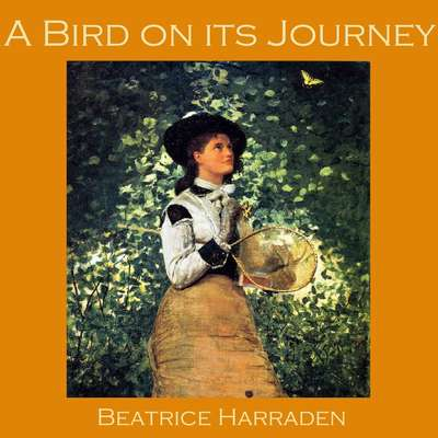 A Bird on its Journey Audiobook, by Beatrice Harraden