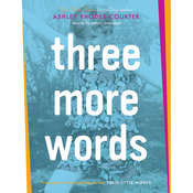 Three More Words, by Ashley Rhodes-Courter