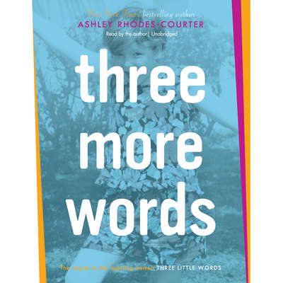 Three More Words Audiobook, by Ashley Rhodes-Courter