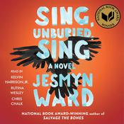 Sing, Unburied, Sing Audiobook, by Jesmyn Ward