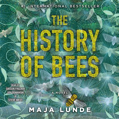 The History of Bees Audiobook, by Maja Lunde
