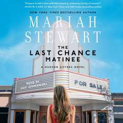 Last Chance Matinee Audiobook, by Mariah Stewart