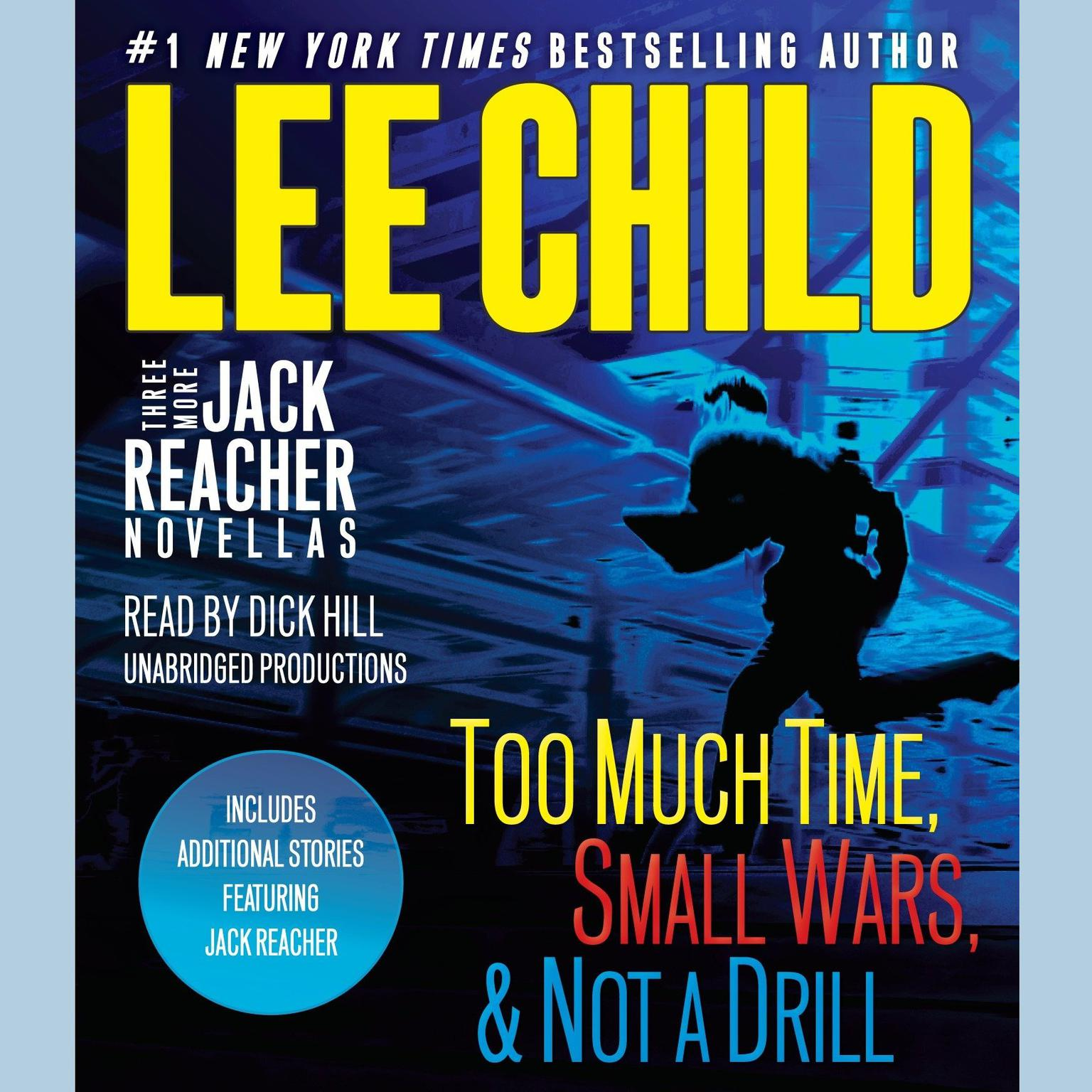 Printable Three More Jack Reacher Novellas: Too Much Time, Small Wars, Not a Drill and Bonus Jack Reacher Stories Audiobook Cover Art