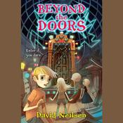Beyond the Doors Audiobook, by David Neilsen