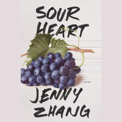 Sour Heart: Stories Audiobook, by Jenny Zhang