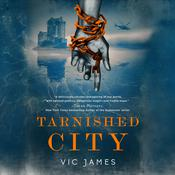 Tarnished City Audiobook, by Vic James