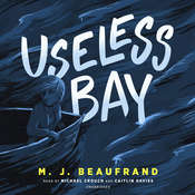 Useless Bay Audiobook, by M. J. Beaufrand