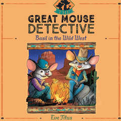 Basil in the Wild West Audiobook, by Eve Titus