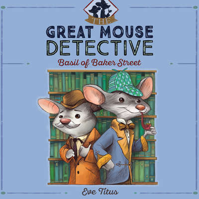 Basil of Baker Street Audiobook, by Eve Titus