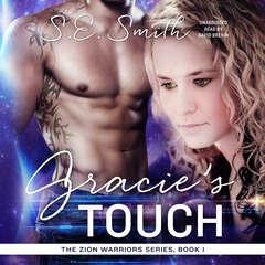 Gracie's Touch Audiobook, by S.E. Smith