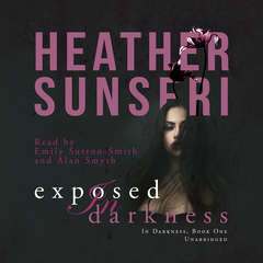 Exposed in Darkness Audiobook, by Heather Sunseri