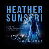 Covered in Darkness  Audiobook, by Heather Sunseri