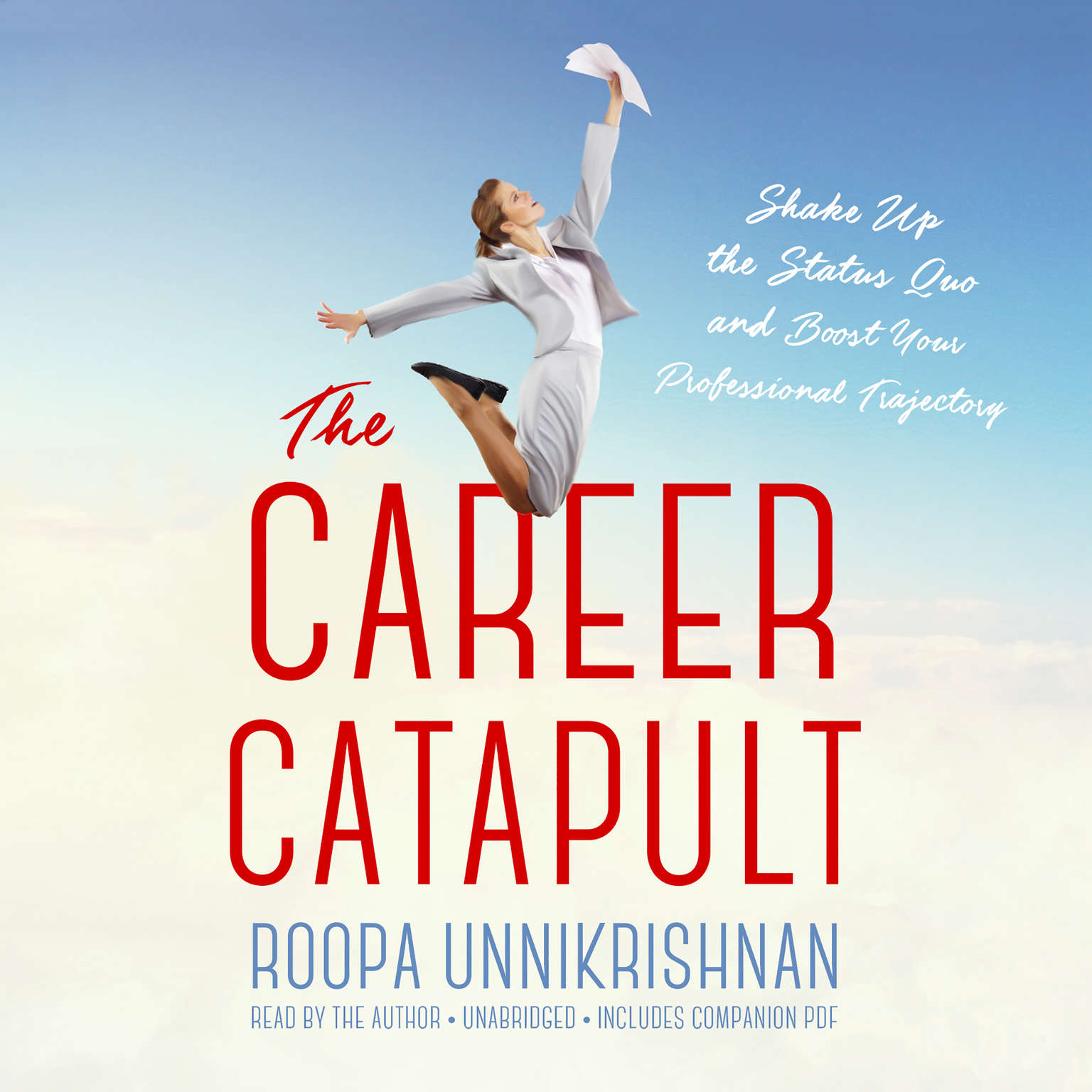 Printable The Career Catapult: Shake Up the Status Quo and Boost Your Professional Trajectory Audiobook Cover Art