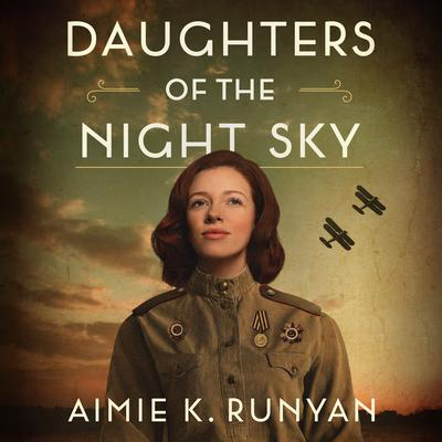Daughters of the Night Sky Audiobook, by Aimie K. Runyan