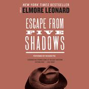 Escape from Five Shadows Audiobook, by Elmore Leonard