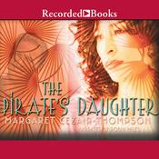 Pirates Daughter Audiobook, by Margaret Cezair-Thompson