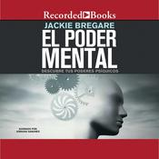 El poder mental Audiobook, by Jackie Bregare