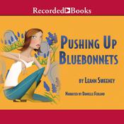 Pushing Up Bluebonnets, by Leann Sweeney