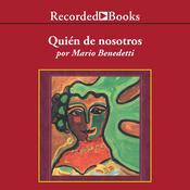 Quién de Nosotros Audiobook, by Mario Benedetti