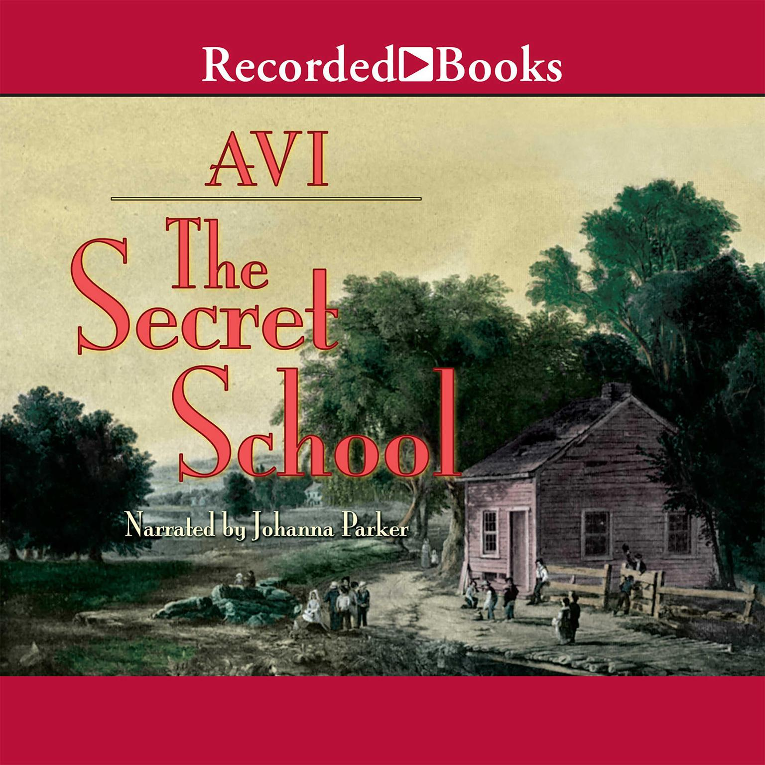 Printable The Secret School Audiobook Cover Art