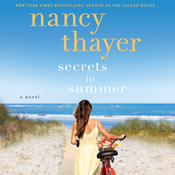 Secrets in Summer: A Novel Audiobook, by Nancy Thayer