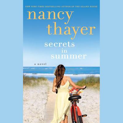 Secrets in Summer: A Novel Audiobook, by