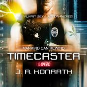 Timecaster, by J. A. Konrath