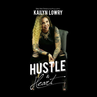Hustle and Heart Audiobook, by