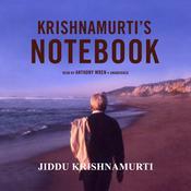 Krishnamurti's Notebook Audiobook, by Jiddu Krishnamurti