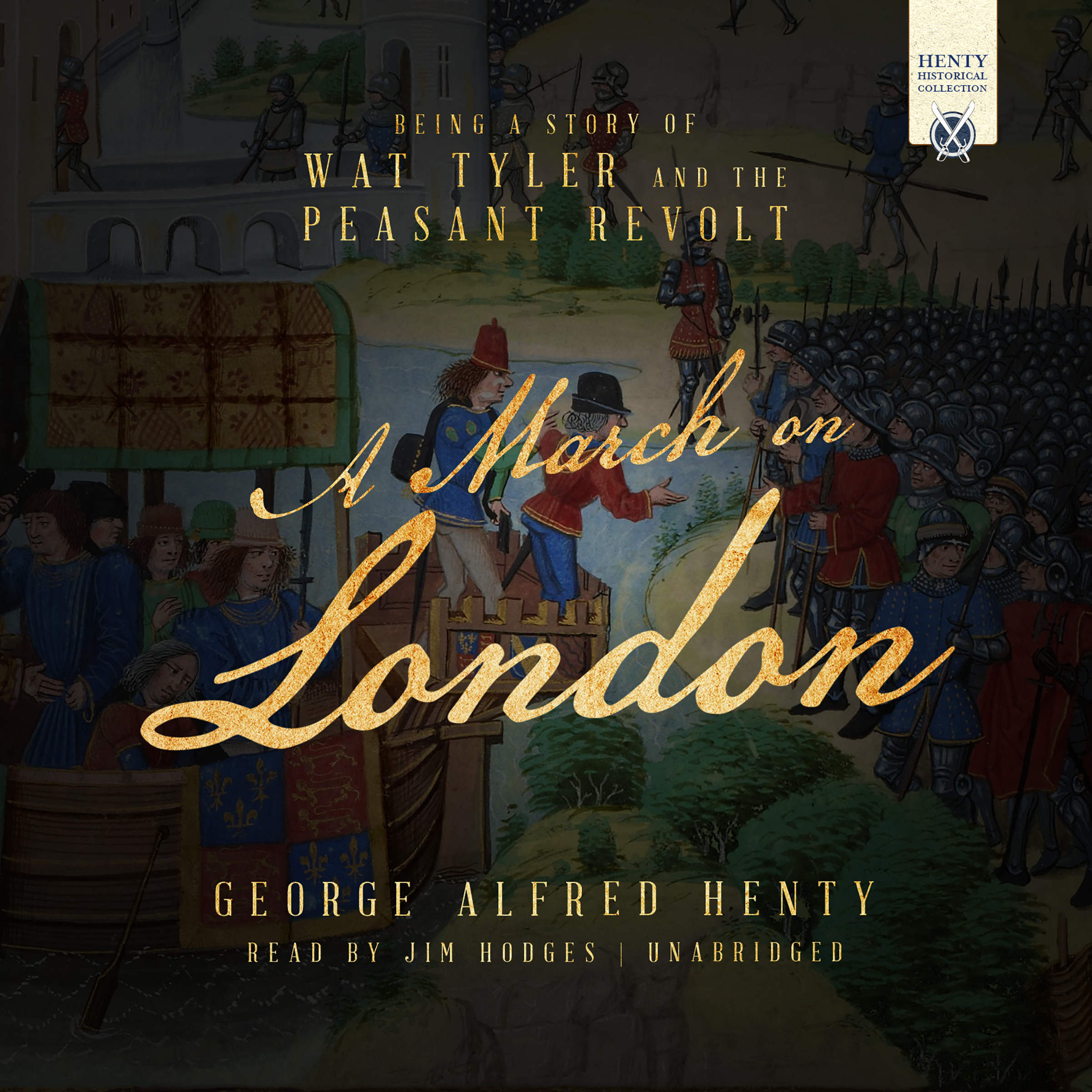 Printable A March on London: Being a Story of Wat Tyler and the Peasant Revolt Audiobook Cover Art
