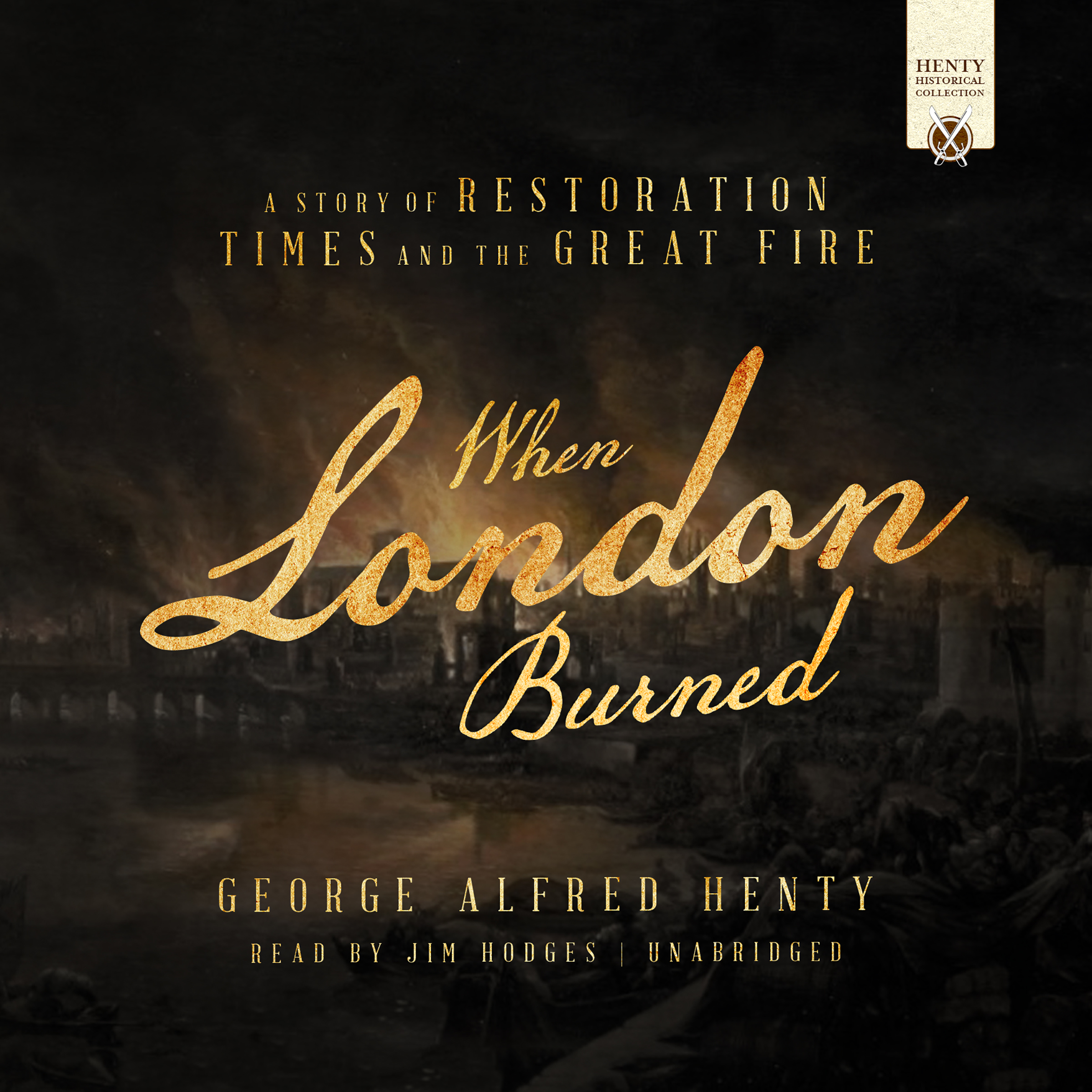 Printable When London Burned: A Story of Restoration Times and the Great Fire Audiobook Cover Art