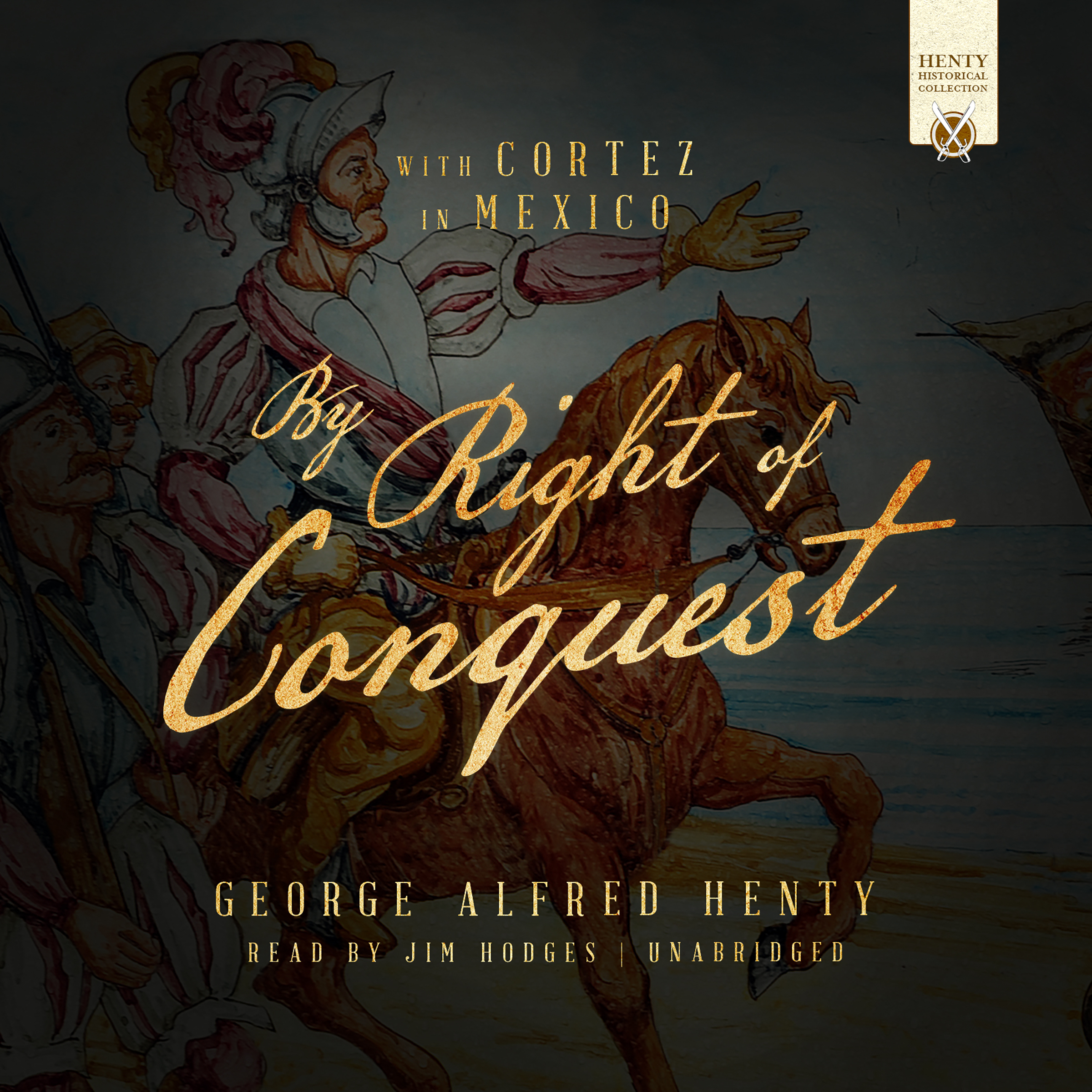 Printable By Right of Conquest: With Cortez in Mexico Audiobook Cover Art