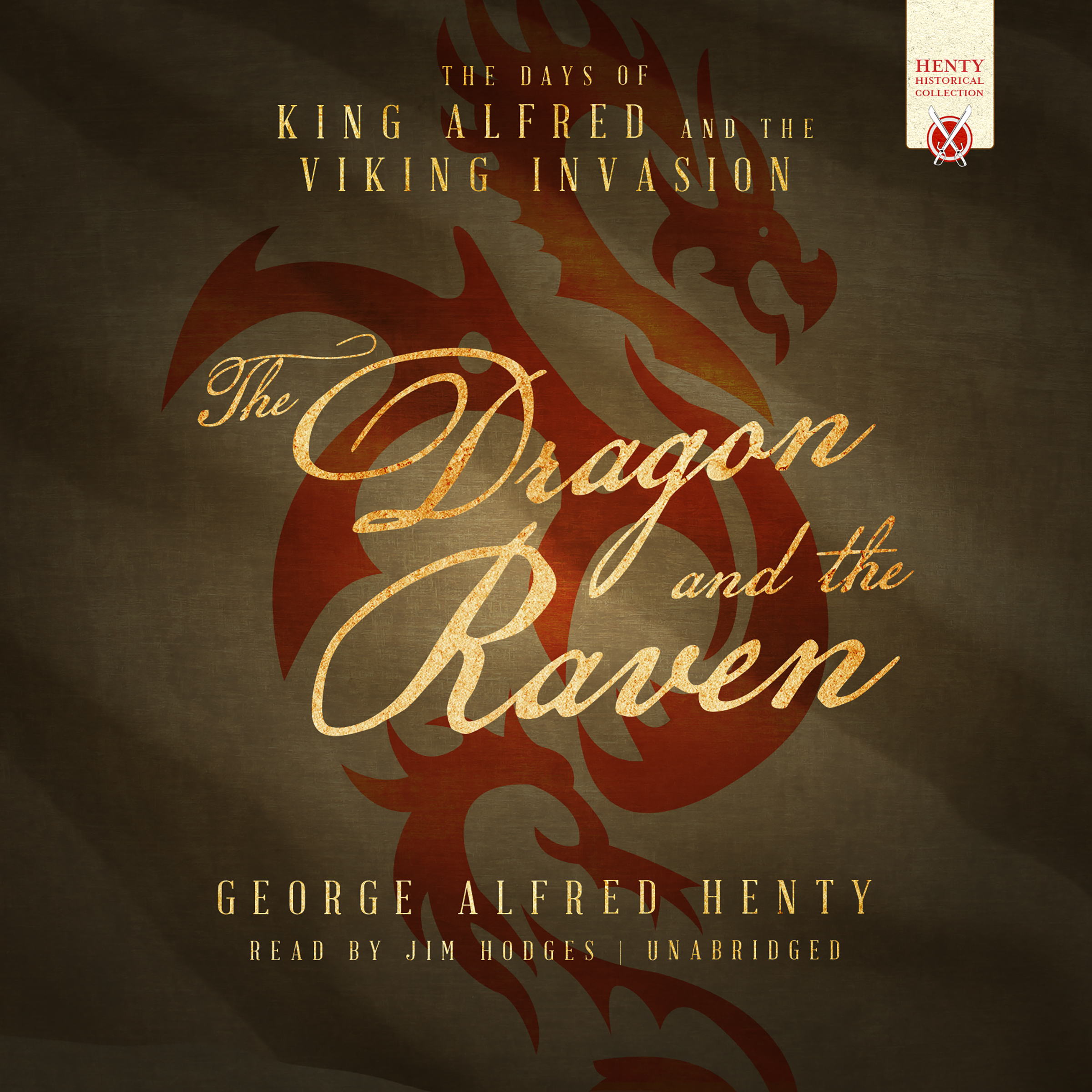Printable The Dragon and the Raven: The Days of King Alfred and the Viking Invasion Audiobook Cover Art