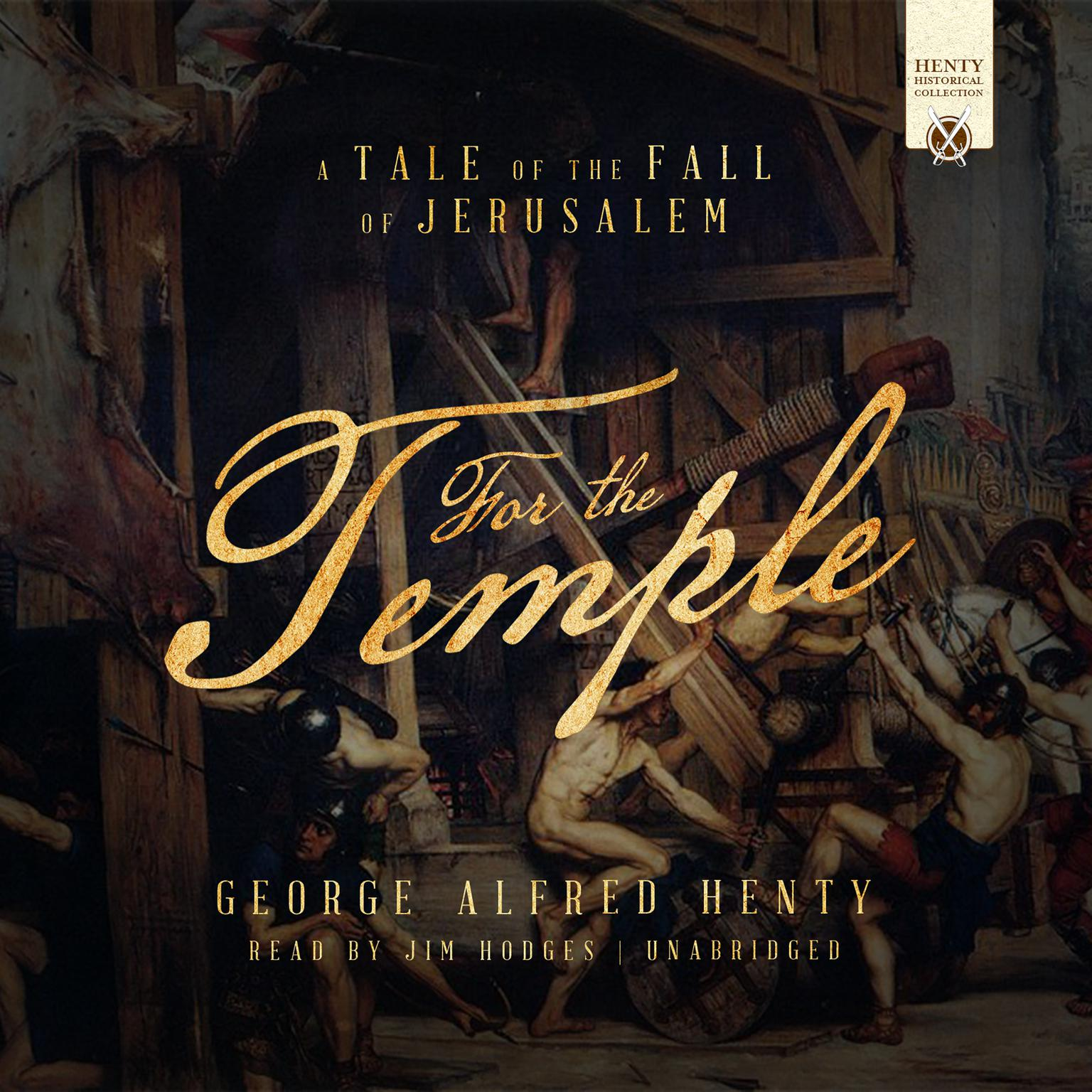 Printable For the Temple: A Tale of the Fall of Jerusalem Audiobook Cover Art
