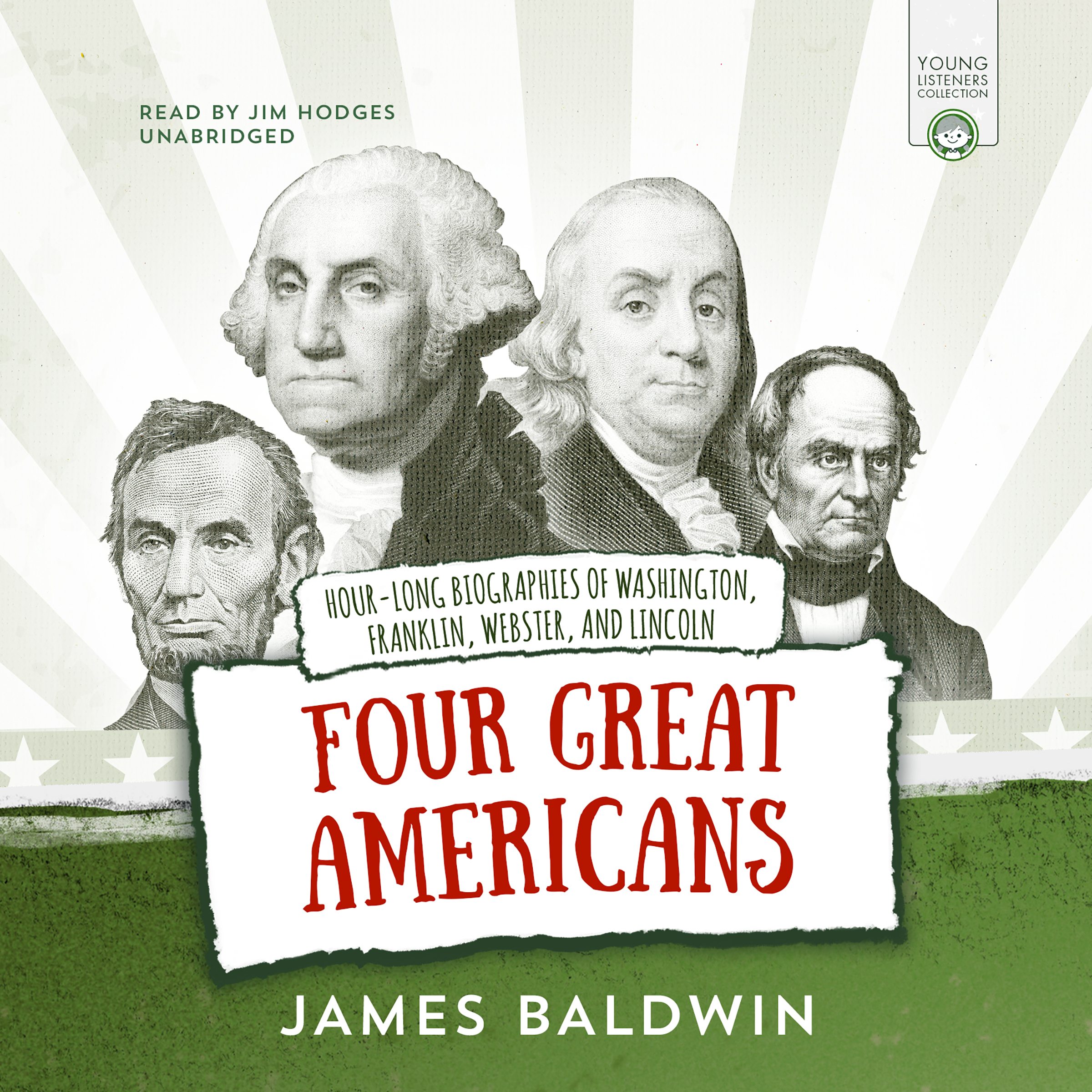 Printable Four Great Americans: George Washington, Benjamin Franklin, Daniel Webster, and Abraham Lincoln Audiobook Cover Art