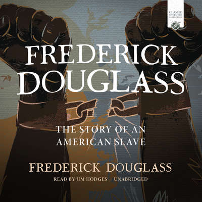 Frederick Douglass: The Story of an American Slave Audiobook, by Frederick Douglass