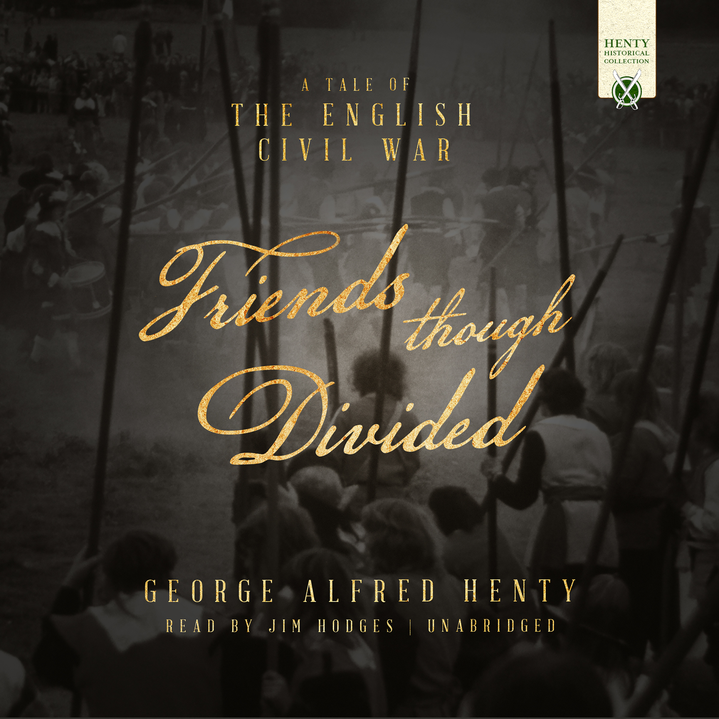 Printable Friends Though Divided: A Tale of the English Civil War Audiobook Cover Art