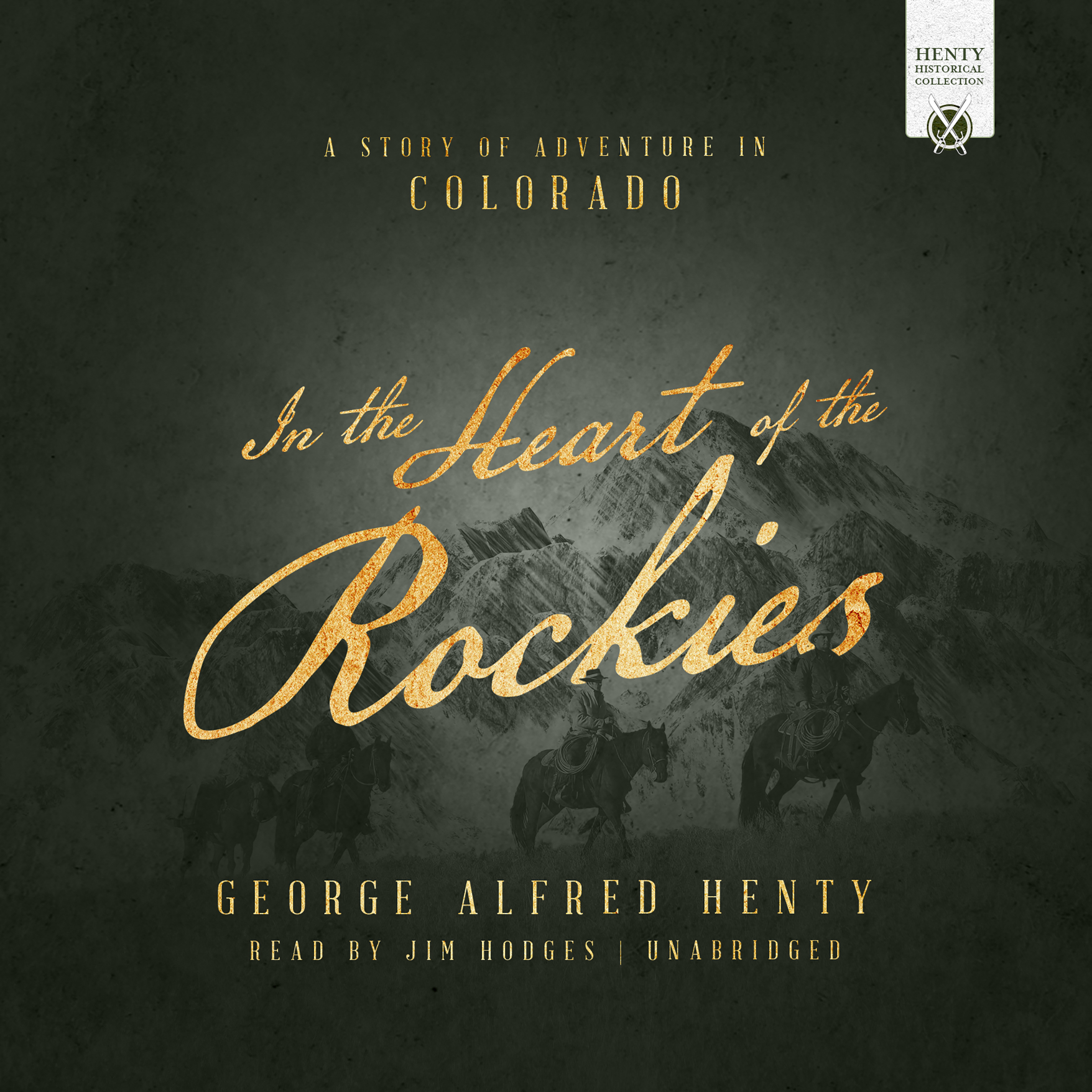 Printable In the Heart of the Rockies: A Story of Adventure in Colorado Audiobook Cover Art