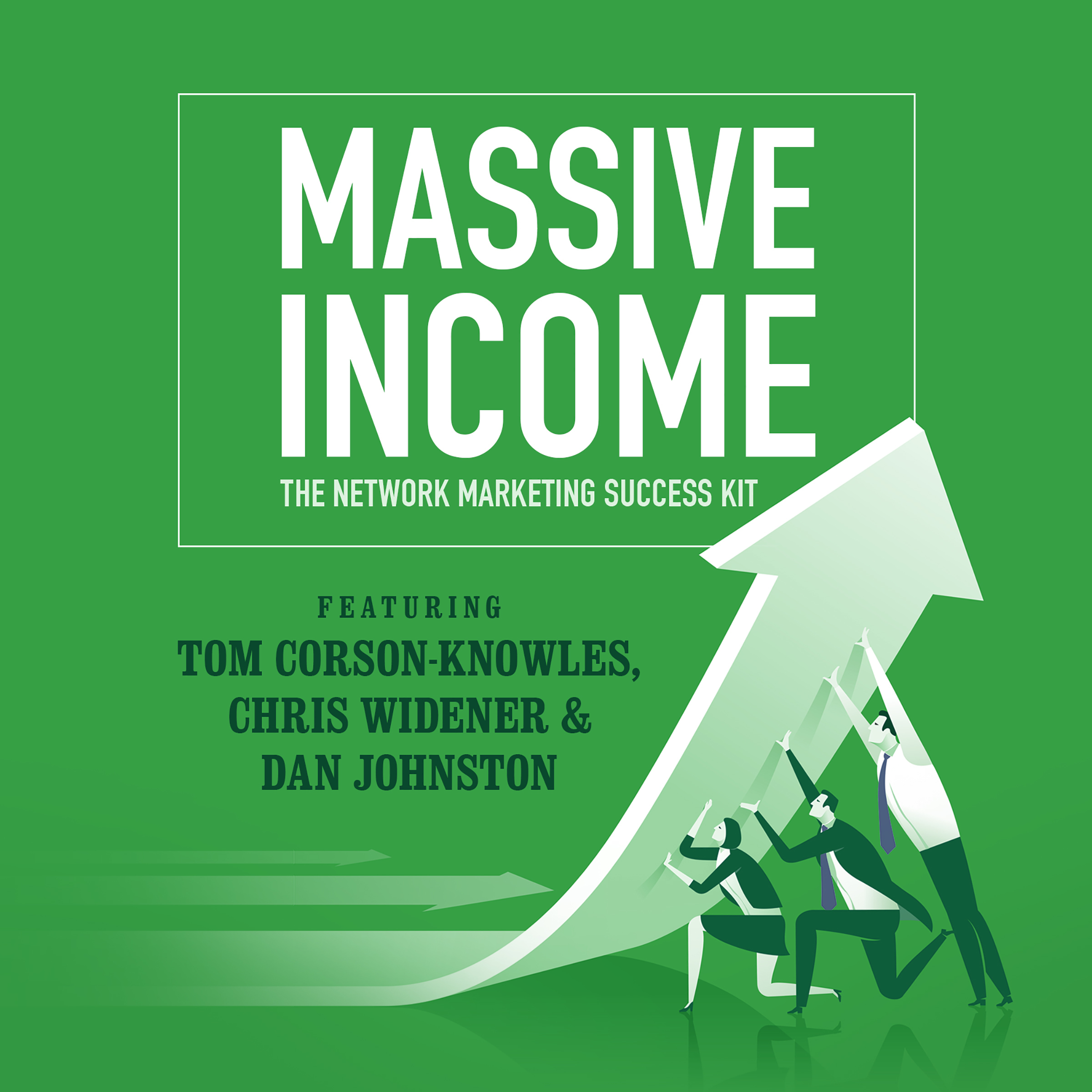 Printable MASSIVE Income: The Network Marketing Success Kit Audiobook Cover Art