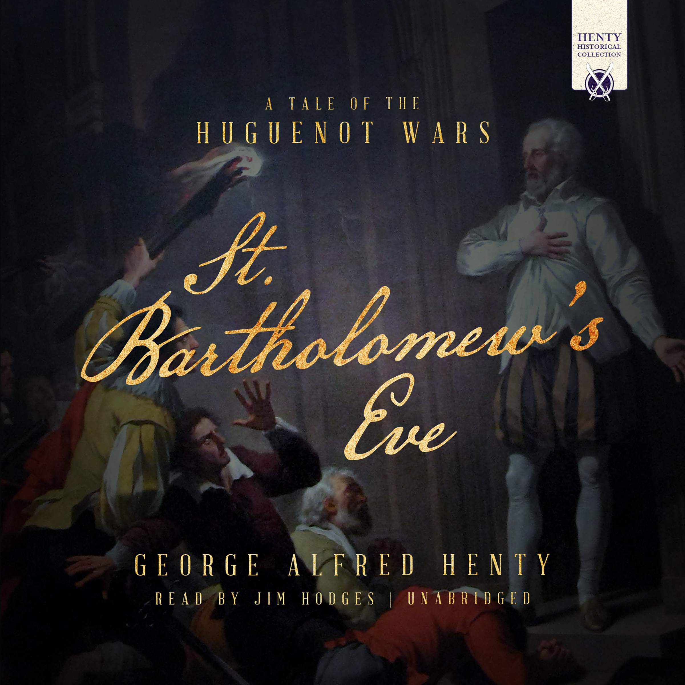 Printable St. Bartholomew's Eve: A Tale of the Huguenot Wars Audiobook Cover Art