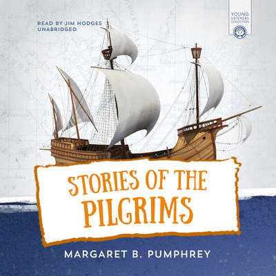 Stories of the Pilgrims Audiobook, by Margaret B. Pumphrey