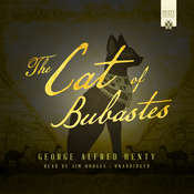 The Cat of Bubastes: A Story of Ancient Egypt, by George Alfred Henty